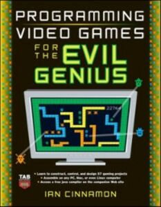Ebook in inglese Programming Video Games for the Evil Genius Cinnamon, Ian