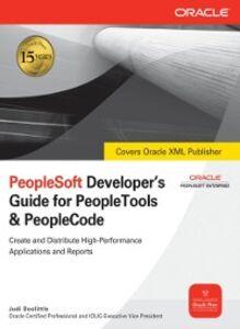 Foto Cover di PeopleSoft Developer's Guide for PeopleTools & PeopleCode, Ebook inglese di Judi Doolittle, edito da McGraw-Hill Education