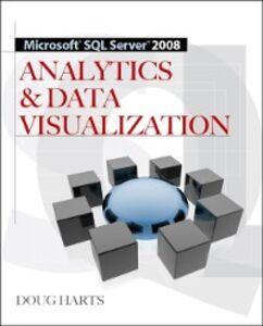 Ebook in inglese Microsoft SQL Server 2008 R2 Analytics & Data Visualization Almas, Tricia , Dugan, Jim , Harts, Doug