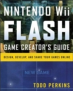 Ebook in inglese Nintendo Wii Flash Game Creator's Guide Perkins, Todd