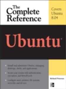 Ebook in inglese Ubuntu: The Complete Reference Petersen, Richard