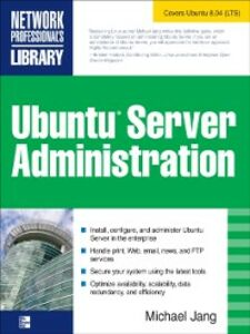 Foto Cover di Ubuntu Server Administration, Ebook inglese di Michael Jang, edito da McGraw-Hill Education