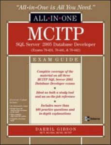 Ebook in inglese MCITP SQL Server 2005 Database Developer All-in-One Exam Guide (Exams 70-431, 70-441 & 70-442) Gibson, Darril