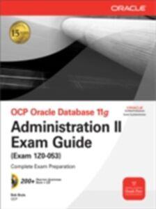 Ebook in inglese OCP Oracle Database 11g Administration II Exam Guide Bryla, Bob