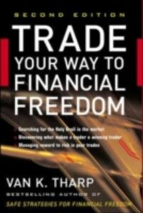 Ebook in inglese Trade Your Way to Financial Freedom Tharp, Van