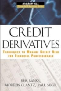 Ebook in inglese Credit Derivatives Banks, Erik , Glantz, Morton , Siegel, Paul