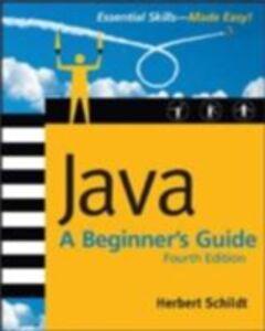 Ebook in inglese Java: A Beginner's Guide, 4th Ed. Schildt, Herbert