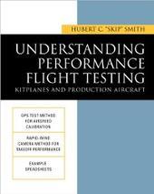 Understanding Performance Flight Testing: Kitplanes and Production Aircraft