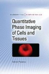 Quantitative Phase Imaging of Cells and Tissues - Gabriel Popescu - cover