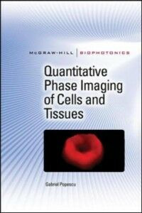 Ebook in inglese Quantitative Phase Imaging of Cells and Tissues Popescu, Gabriel