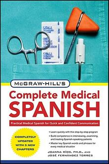 McGraw-Hill's complete medical spanish - Joanna Rios,Jose F. Torres - copertina