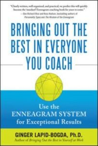 Ebook in inglese Bringing Out the Best in Everyone You Coach: Use the Enneagram System for Exceptional Results Lapid-Bogda, Ginger