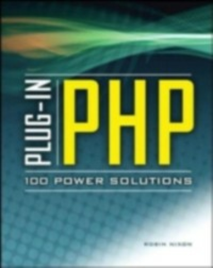 Ebook in inglese Plug-In PHP: 100 Power Solutions Nixon, Robin