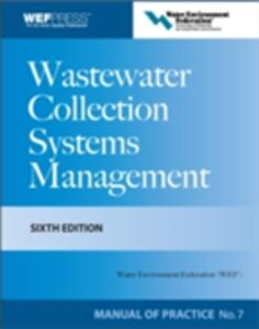 Ebook in inglese Wastewater Collection Systems Management MOP 7, Sixth Edition Federation, Water Environment