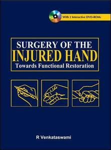 Surgery of the injured hand. Towards functional restoration - R. Venkataswami - copertina