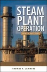 Ebook in inglese Steam Plant Operation 9th Edition Lammers, Herbert B. , Lammers, Thomas F. , Woodruff, Everett B.