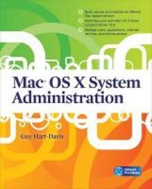 Mac OS X system administration - Guy Hart Davis - copertina