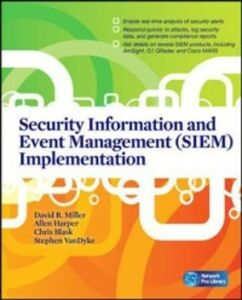 Ebook in inglese Security Information and Event Management (SIEM) Implementation Blask, Chris , Harper, Allen , Harris, Shon , Miller, David