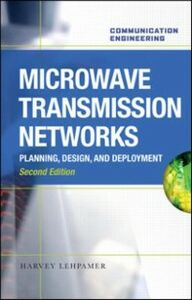 Ebook in inglese Microwave Transmission Networks, Second Edition Lehpamer, Harvey