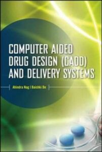 Ebook in inglese Computer-Aided Drug Design and Delivery Systems Dey, Baishakhi , Nag, Ahindra