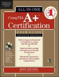 Ebook in inglese CompTIA A+ Certification All-in-One Exam Guide, Seventh Edition (Exams 220-701 & 220-702) Meyers, Mike