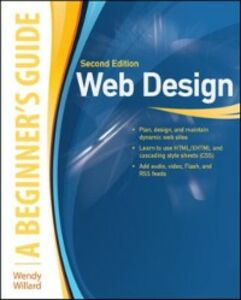 Foto Cover di Web Design: A Beginner's Guide Second Edition, Ebook inglese di Wendy Willard, edito da McGraw-Hill Education