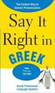 Say It Right in Greek: The Fastest Way to Correct Pronunciation - EPLS - cover