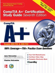 Ebook in inglese CompTIA A+ Certification Study Guide, Seventh Edition (Exam 220-701 & 220-702) Holcombe, Charles , Holcombe, Jane