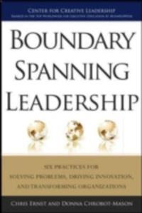 Ebook in inglese Boundary Spanning Leadership: Six Practices for Solving Problems, Driving Innovation, and Transforming Organizations Chrobot-Mason, Donna , Ernst, Chris