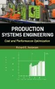 Production Systems Engineering: Cost and Performance Optimization - Richard E. Gustavson - cover