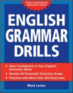 Ebook in inglese English Grammar Drills Lester, Mark