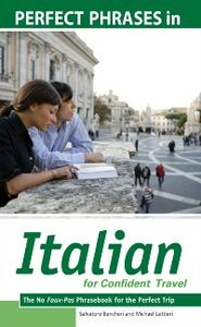 Ebook in inglese Perfect Phrases in Italian for Confident Travel Bancheri, Salvatore , Lettieri, Michael