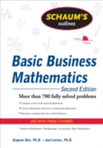 Foto Cover di Schaum's Outline of Basic Business Mathematics, 2ed, Ebook inglese di Eugene Don,Joel Lerner, edito da McGraw-Hill Education