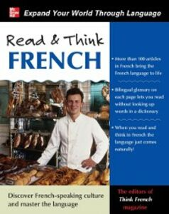 Ebook in inglese Read & Think French magazine, The Editors of Think French!