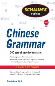 Foto Cover di Schaum's Outline of Chinese Grammar, Ebook inglese di Claudia Ross, edito da McGraw-Hill Education