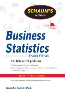 Foto Cover di Schaum's Outline of Business Statistics, Fourth Edition, Ebook inglese di Leonard Kazmier, edito da McGraw-Hill Education