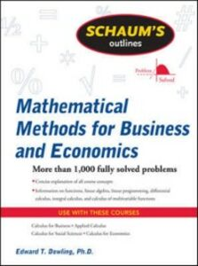 Foto Cover di Schaum's Outline of Mathematical Methods for Business and Economics, Ebook inglese di Edward Dowling, edito da McGraw-Hill Education