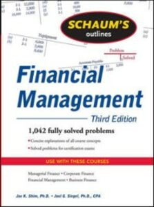 Foto Cover di Schaum's Outline of Financial Management, Third Edition, Ebook inglese di Jae Shim,Joel Siegel, edito da McGraw-Hill Education