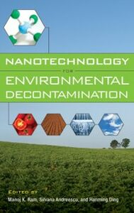 Ebook in inglese Nanotechnology for Environmental Decontamination Andreescu, E. Silvana , Hanming, Ding , Ram, Manoj