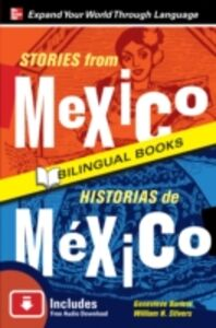 Ebook in inglese Stories from Mexico/Historias de Mexico, Second Edition Barlow, Genevieve , Stivers, William