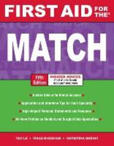 First Aid for the Match, Fifth Edition - Tao Le,Vikas Bhushan,Christina Shenvi - cover