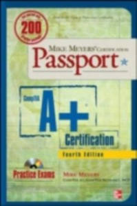 Ebook in inglese Mike Meyers' CompTIA A+ Certification Passport, Fourth Edition (Exams 220-701 & 220-702) Meyers, Mike