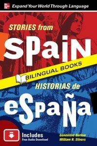 Foto Cover di Stories from Spain/Historias de Espana, Second Edition, Ebook inglese di Genevieve Barlow,William Stivers, edito da McGraw-Hill Education