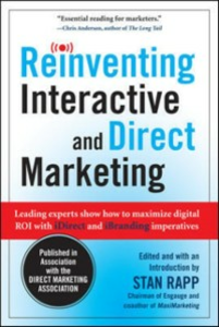Ebook in inglese Reinventing Interactive and Direct Marketing: Leading Experts Show How to Maximize Digital ROI with iDirect and iBranding Imperatives Rapp, Stan