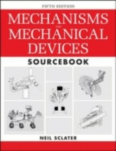 Ebook in inglese Mechanisms and Mechanical Devices Sourcebook, 5th Edition Sclater, Neil