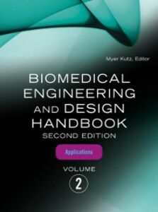 Ebook in inglese Biomedical Engineering and Design Handbook, Volume 2 Kutz, Myer