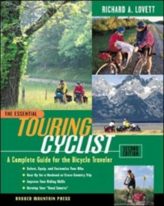 Ebook in inglese Essential Touring Cyclist: A Complete Guide for the Bicycle Traveler, Second Edition Lovett, Richard