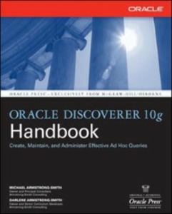 Ebook in inglese Oracle Discoverer 10g Handbook Armstrong-Smith, Darlene , Armstrong-Smith, Michael