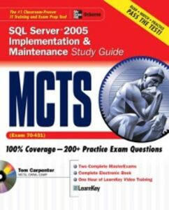 Ebook in inglese MCTS SQL Server 2005 Implementation & Maintenance Study Guide (Exam 70-431) Carpenter, Tom