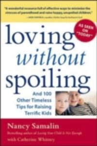 Foto Cover di Loving without Spoiling, Ebook inglese di Nancy Samalin,Catherine Whitney, edito da McGraw-Hill Education